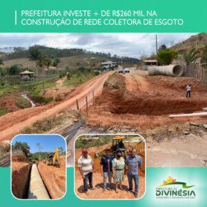 PREFEITURA INVESTE MAIS DE R$260 MIL EM CONSTRUÇÃO DA REDE COLETORA DE ESGOTO